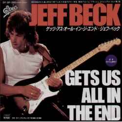 """Beck, Jeff- 7""""  JAP - Gets Us All In The End"""
