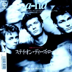 "A-ha - 7"" - JAP - Stay On These Roads"