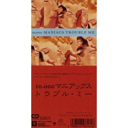 "10,000 Maniacs - 3"" CD - JAP - Trouble Me"