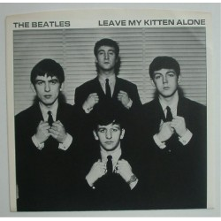 """Beatles - 7"""" - USA - Leave My Kitten Alone - Cover Only"""