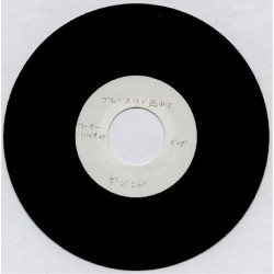 "Band, The - 7"" Acetate - JAP - Ain`t Got No Home / Out Of The Blue"