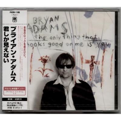 Adams, Bryan - CD - JAP - The Only Thing That Looks Good On Me IS You - SEALED