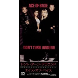 "Ace of Base - 3"" CD - JAP - Don`t Turn Around"